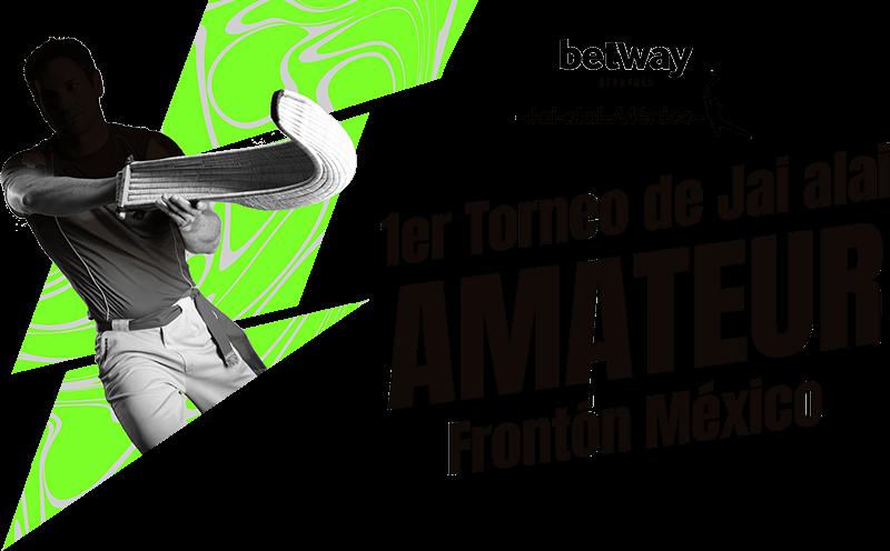 1er Torneo de Jai alai Amateur - Frontón México