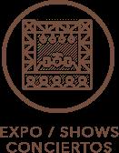Expo / Shows y Conciertos