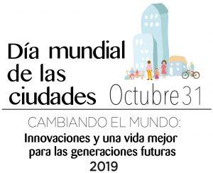 Día Mundial de las Ciudades, 31 de octubre